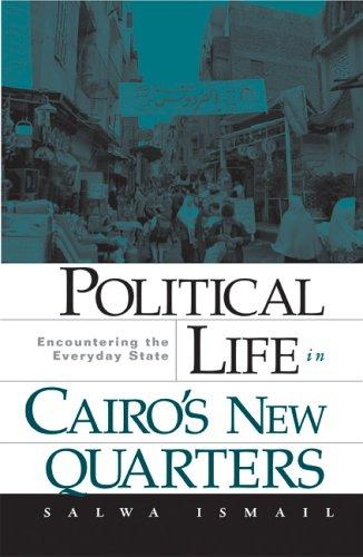 Political Life in Cairo's New Quarters