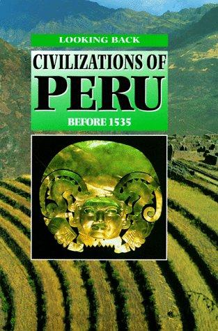 Civilizations of Peru before 1535 by Hazel Martell