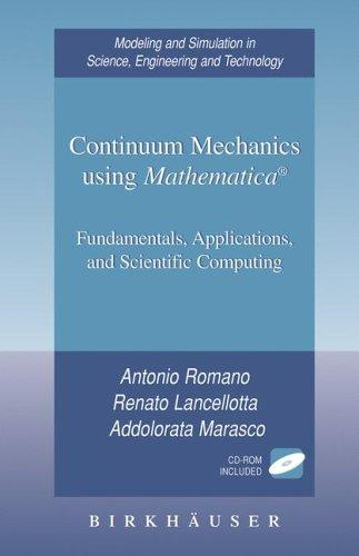 Continuum mechanics using Mathematica by Antonio Romano