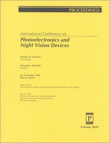 Photoelectronics and Night Vision Devices (Vol 3819) by Anatoly Filachev