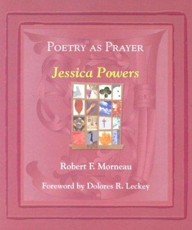 Poetry As Prayer by Robert F. Morneau