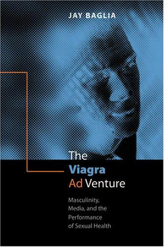 The Viagra Ad Venture by Jay Baglia
