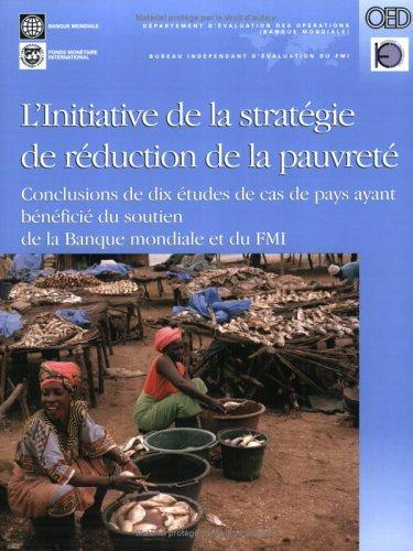 Initiative Stratégique De Reduction De La Pauvrete by William G. Battaile