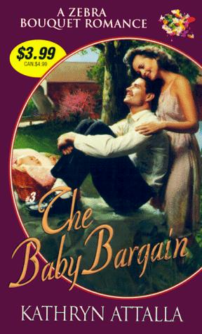 The baby bargain by Kat Attalla