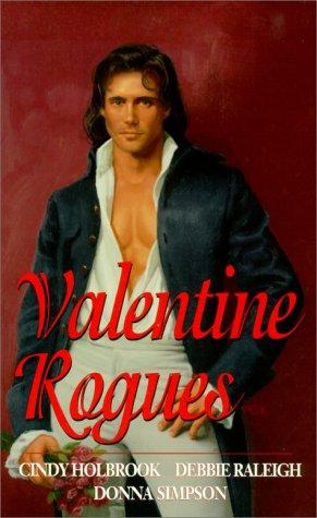 Valentine rogues by Cindy Holbrook, Debbie Raleigh, Donna Simpson.