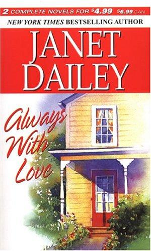 Always With Love by Janet Dailey