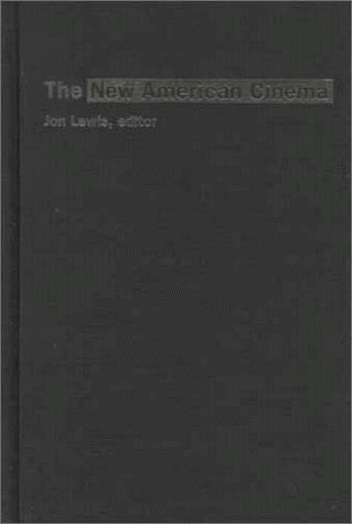 The new American cinema by edited by Jon Lewis.
