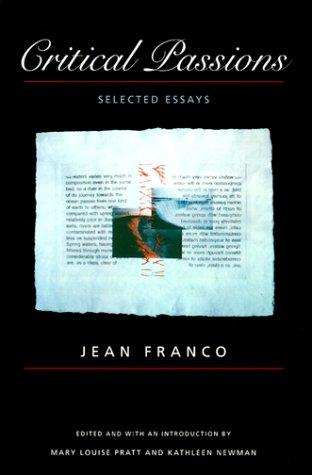 Critical passions by Franco, Jean.