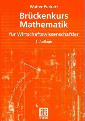 Brueckenkurs Mathematik Walter Purkert