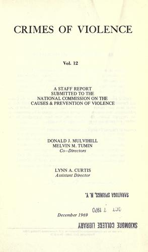 Crimes of violence by Donald J. Mulvihill