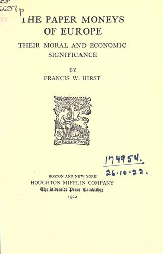 The paper moneys of Europe by Francis Wrigley Hirst