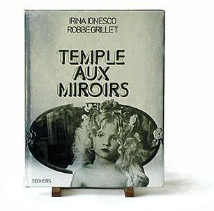 Temple aux miroirs by Irina Ionesco