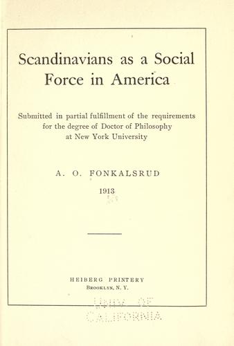 Scandinavians as a social force in America …