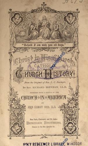 Christ in his church, a Catholic church history