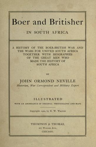Boer and Britisher in South Africa by John Ormond Neville