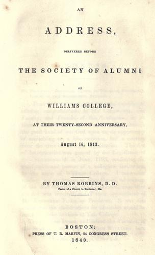 An address, delivered before the Society of Alumni of Williams College by Robbins, Thomas