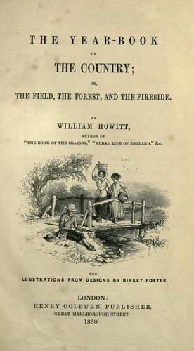 The year-book of the country; or, The field, the forest, and the fireside.