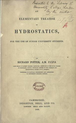 An elementary treatise on hydrostatics by Richard Potter