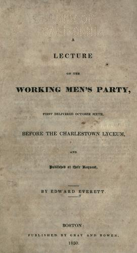 A lecture on the working men's party