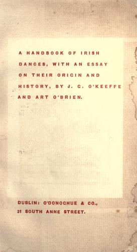 A handbook of Irish dances by J. G. O'Keeffe