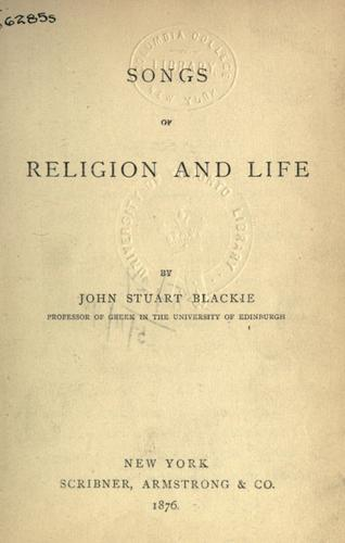 Songs of religion and life.