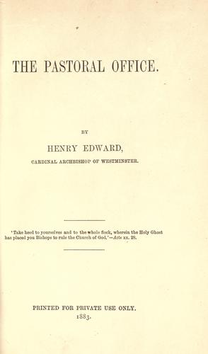 The Pastoral office by Henry Edward Manning