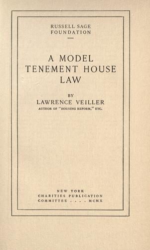 A model tenement house law by Lawrence Veiller