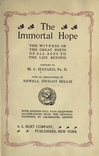 The immortal hope by Marshall Custiss Hazard