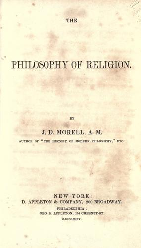 The philosophy of religion by Morell, J. D.
