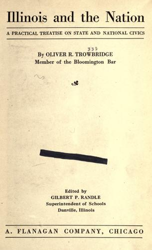 Illinois and the nation by Oliver R. Trowbridge