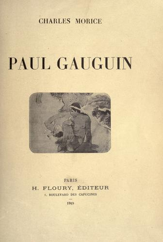 Paul Gauguin. by Charles Morice