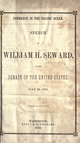 Commerce in the Pacific ocean by William Henry Seward