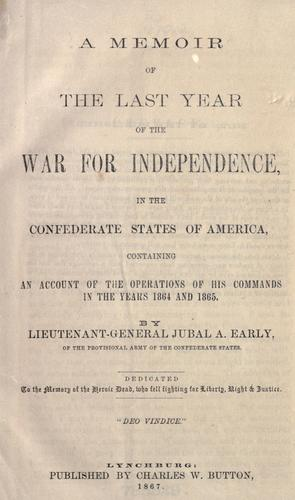 A memoir of the last year of the war for independence by Jubal Anderson Early