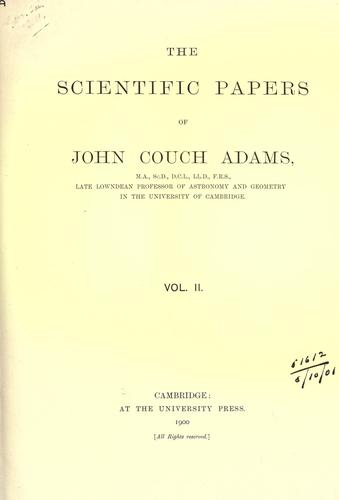 The scientific papers of John Couch Adams
