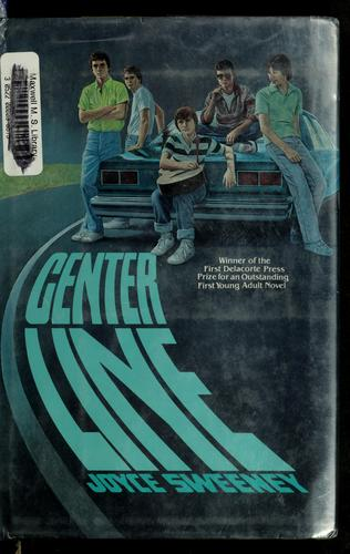 Center line by Joyce Sweeney