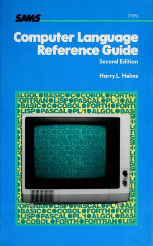 Computer language reference guide by Harry L. Helms