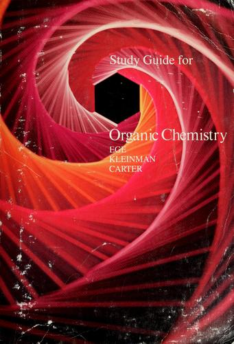 Study guide for Organic chemistry by Seyhan N Eğe