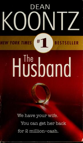 The husband by Dean Koontz.