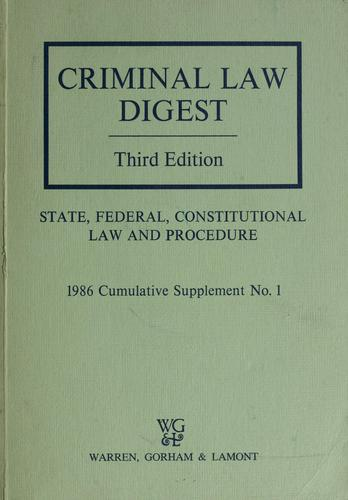 Criminal law digest by James A. Douglas