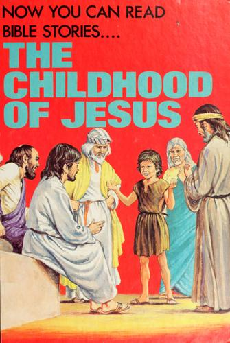 the childhood of Jesus by Elaine Ife