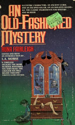 An old-fashioned mystery by Runa Fairleigh