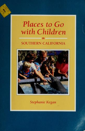 Places to go with children in Southern California