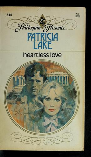Heartless Love by Patricia Lake