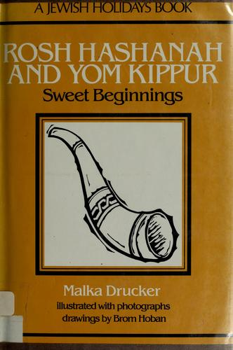 Rosh Hashanah and Yom Kippur by Malka Drucker