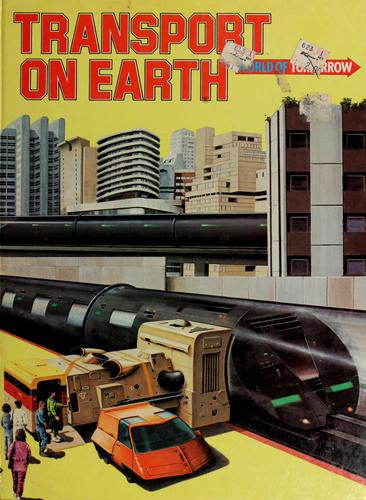 Transport on earth by Neil Ardley
