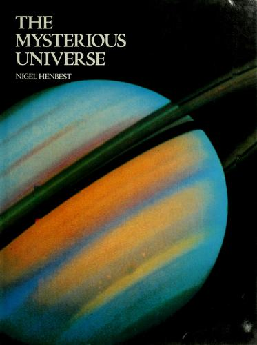 The Mysterious Universe by Nigel Henbest