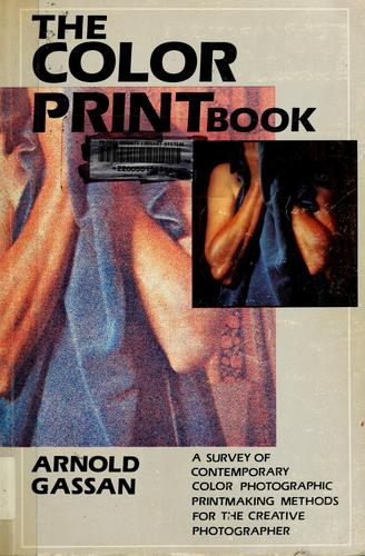 The color print book by Arnold Gassan