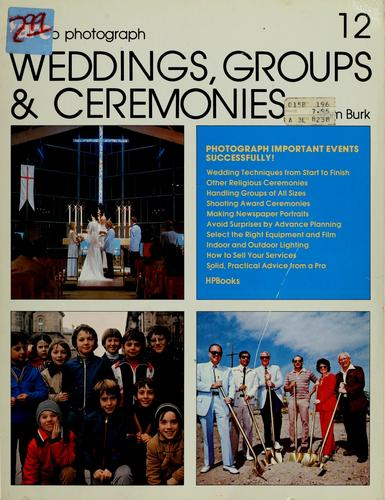 How to photograph weddings, groups, & ceremonies by Tom Burk