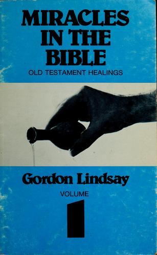 Miracles in the Bible series by Gordon Lindsay