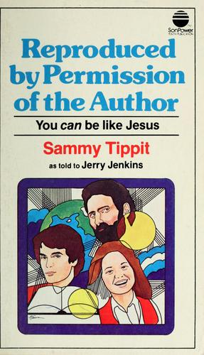 Reproduced by permission of the author by Sammy Tippit